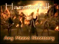 A Soldier without Soul - Hammerfall: Any Means Necessary