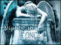 Dreaming of a darker Paradise - Nightwish: Once