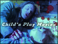Wanna play? - Child`s Play Movies